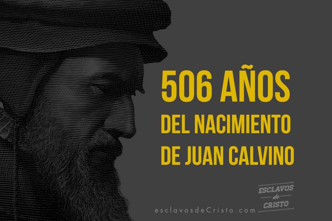 506 años del nacimiento de Juan Calvino