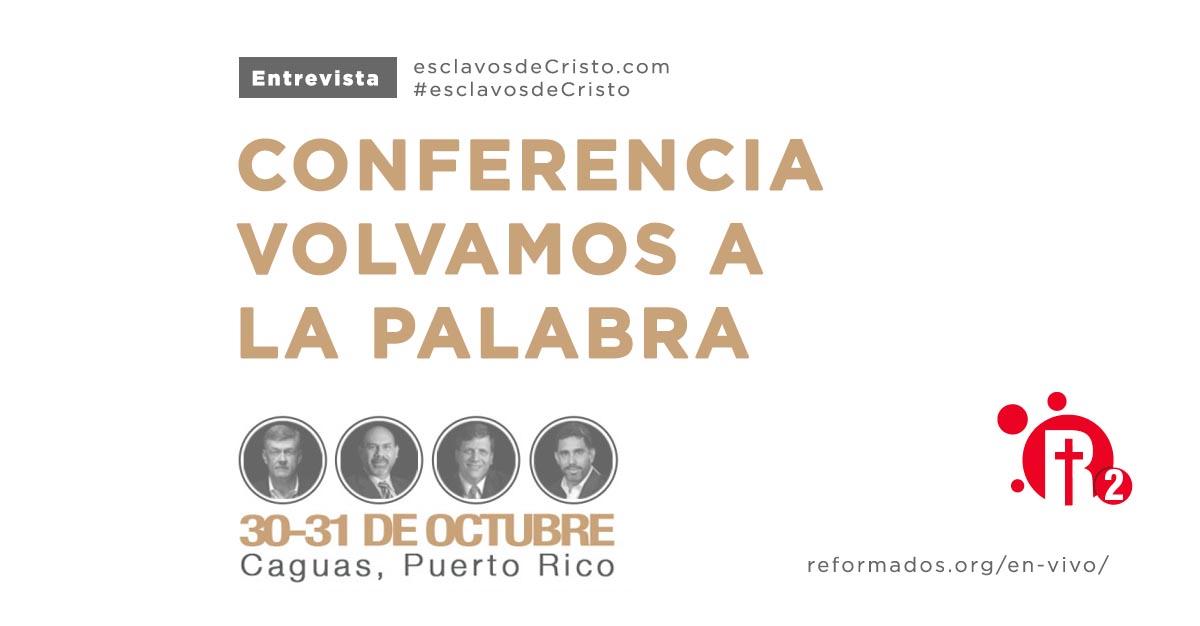 Conferencia Volvamos a La Palabra