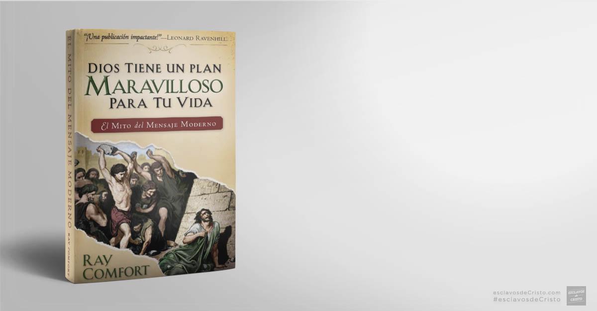 """""""Dios tiene un plan maravilloso para tu vida"""" — El mito del mensaje moderno"""