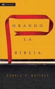Orando La Biblia Donald Whitney