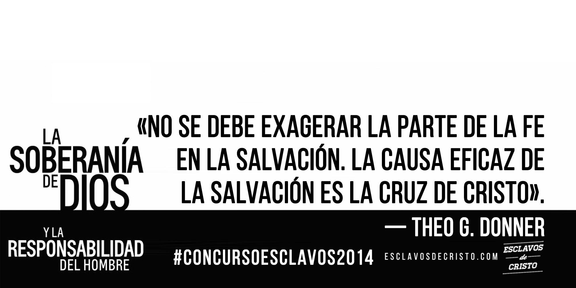 """Regalamos un libro """"La soberanía de Dios y La responsabilidad del hombre"""" — Theo G. Donner #concursoEsclavos2014"""