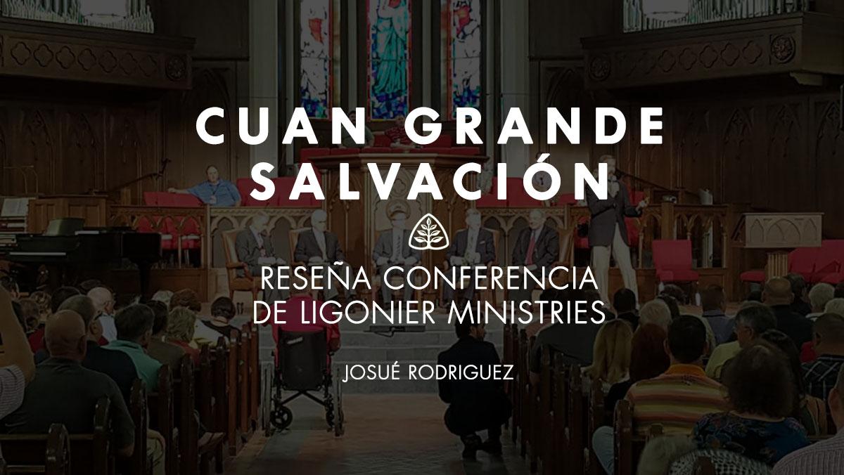 Cuán Grande Salvación