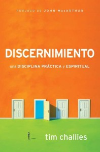 Discernimiento Tim Challies