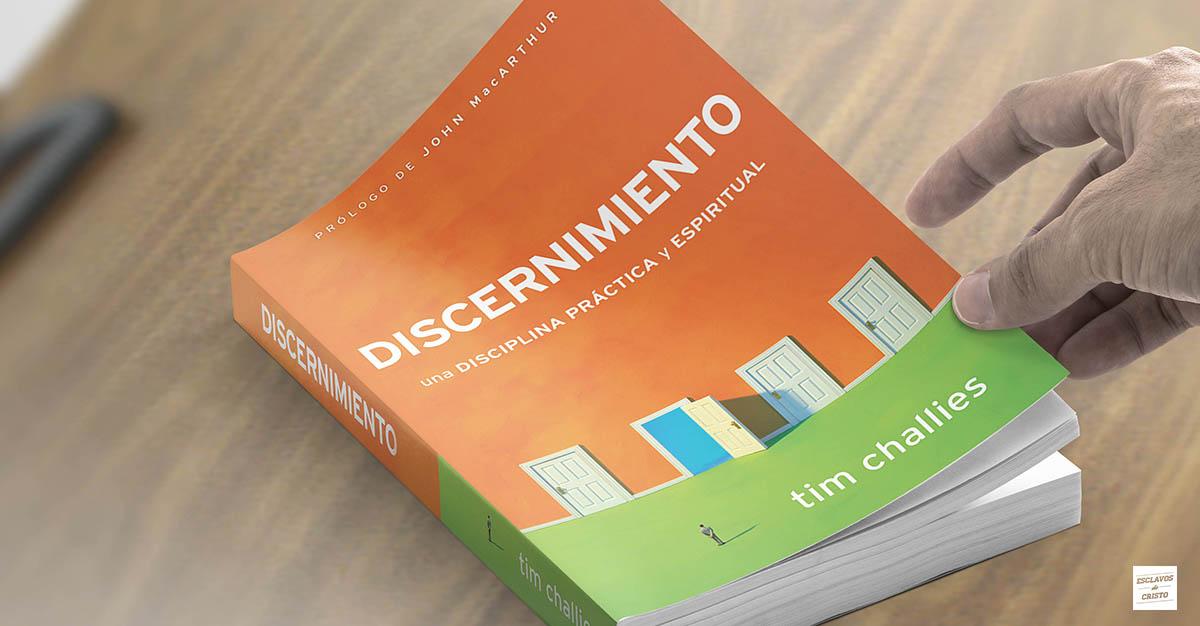 Discernimiento — Una disciplina práctica y espiritual
